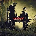 Ryanhood The World Awaits