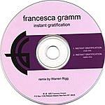 Francesca Gramm Instant Gratification