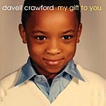 Davell Crawford My Gift To You