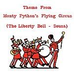 John Philip Sousa Theme From Monty Python's Flying Circus
