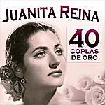 Juanita Reina 40 Coplas De Oro