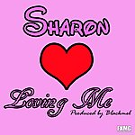 Sharon Loving Me