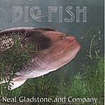 Neal Gladstone Big Fish