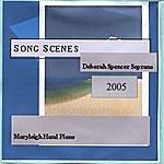 Deborah Spencer Song Scenes