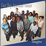 East Bay Anointed Voices Imagine
