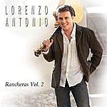 Lorenzo Antonio Rancheras, Vol. 2