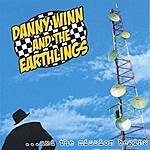 Danny Winn And The Earthlings ...And The Mission Begins (Enhanced Cd)