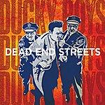 The Ducky Boys Dead End Streets