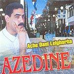 Azedine Ache Dani Lelghorba