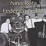 Nino Rota Nino Rota Per Federico Fellini