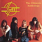 Sweet The Ultimate Anthology