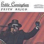 Eddie Cunningham Faith Based