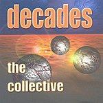 Decades The Collective