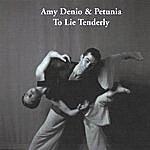 Amy Denio To Lie Tenderly