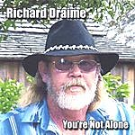 Richard Draime You're Not Alone