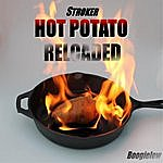 Stroker Hot Potato Reloaded