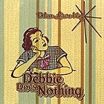 Deluxe Leisure King Debbie Does Nothing