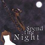 Dezz Spend The Night