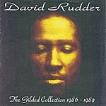 David Rudder The Gilded Collection 1986 - 1989