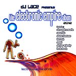 DJ Lace The Electronic Empire Album