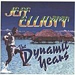 Jeff Elliott The Dynamic Years