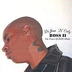 Dejuan 'n' Only Boss 2 - The Prince Of R&B Album