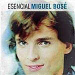 Miguel Bosé Esencial Miguel Bose
