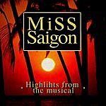 Broadway Cast Miss Saigon (Highlights From The Musical)