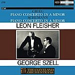 Leon Fleisher Grieg: Concerto In A Minor For Piano And Orchestra, Op. 16; Schumann: Concerto In A Minor For Piano And Orchestra, Op. 54