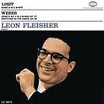 Leon Fleisher Liszt: Sonata In B Minor; Weber: Sonata No. 4 In E Minor, Op. 70; Invitation To The Dance, Op. 65