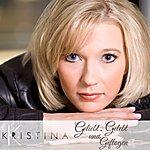 Kristina Geliebt, Gelebt Und Geflogen