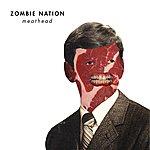 Zombie Nation Meathead