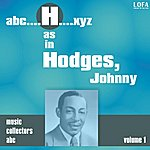 Johnny Hodges H As In Hodges, Johnny (Volume 1)