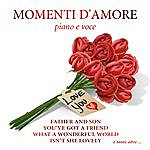 Alan Farrington Momenti D' Amore - Father And Son - You 've Got A Friend - Sunny - Isn't She Lovely - Your Song