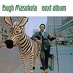 Hugh Masekela Next Album