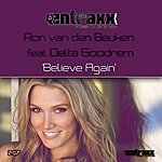 Ron Van Den Beuken Believe Again (Featuring Delta Goodrem)