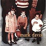 Mark Davis You Came Screaming