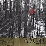 Jay Clark Progress