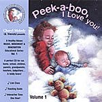 Cheryl Melody Peek-A-Boo, I Love You-Ages Birth To 6, 32 Activities With Cheryl Melody, Music Specialist/Performer; Kids And Parents