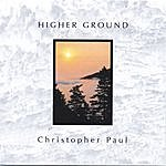 Christopher Paul Higher Ground