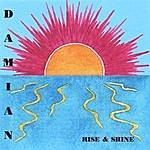 Damian Smith Rise & Shine