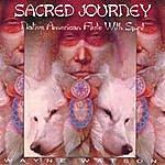 Charlie Wayne Watson Sacred Journey