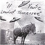 Dane Hinkle If You're Leavin' Tennessee