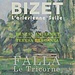 Ernest Ansermet Falla: Le Tricorne - Bizet: L'arlesienne Suite