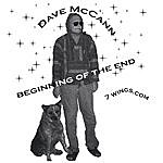 Dave McCann The Beginning Of The End
