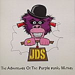 JDS The Adventures Of The Purple Funky Monkey