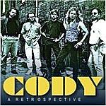 Cody A Retrospective