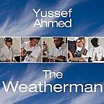 Yussef Ahmed The Weatherman