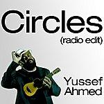 Yussef Ahmed Circles (Radio Edit)