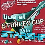 Starship Live At Stanley Cup
